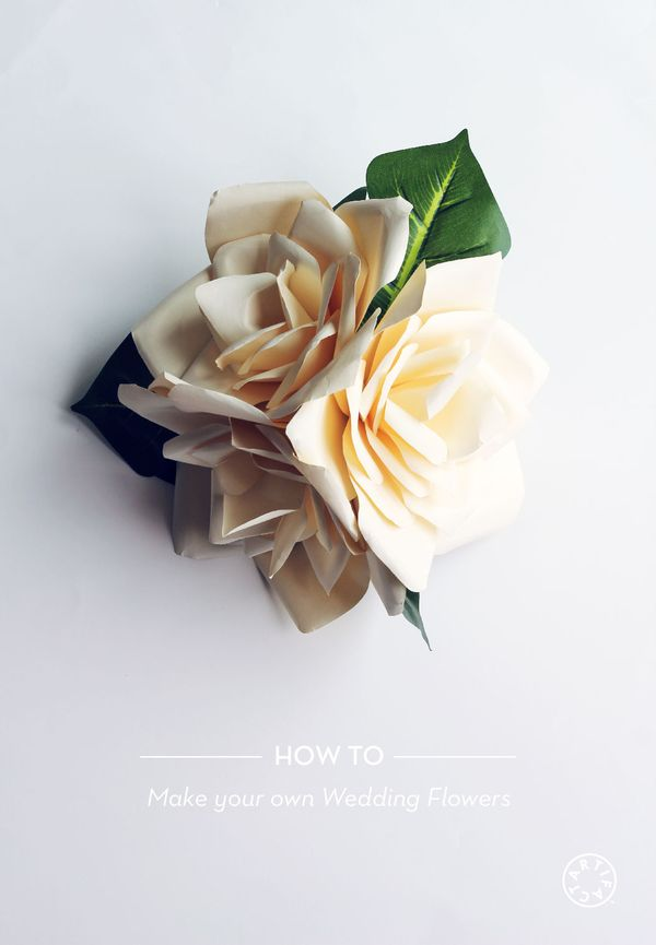 Make Your Own Wedding Flowers: HOW TO MAKE YOUR OWN WEDDING FLOWERS